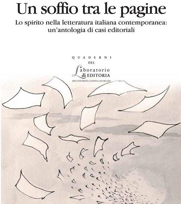 Un soffio tra le pagine. Lo spirito nella letteratura italiana contemporanea: un'antologia di casi editoriali